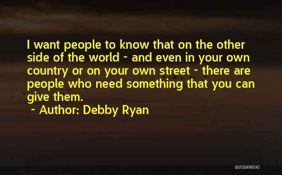 In Your Own World Quotes By Debby Ryan