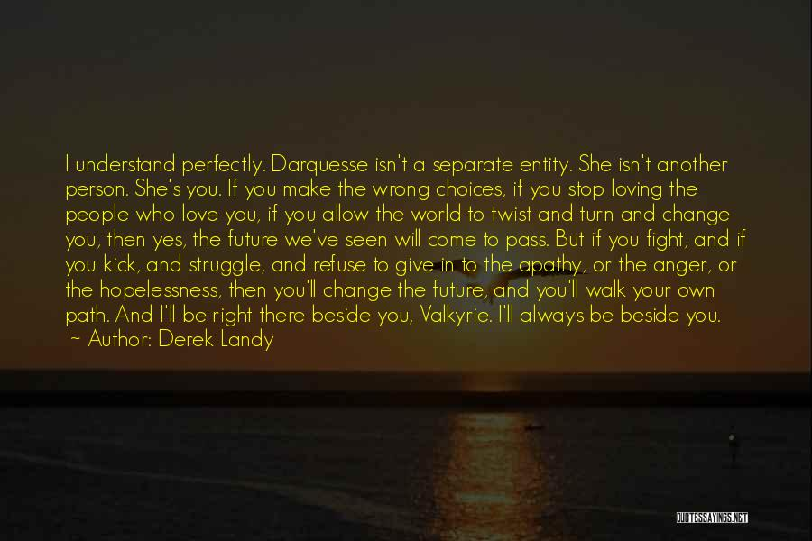 In Your Own World Quotes By Derek Landy