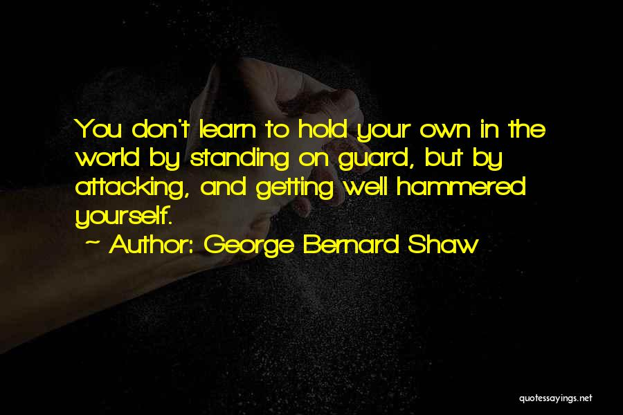 In Your Own World Quotes By George Bernard Shaw