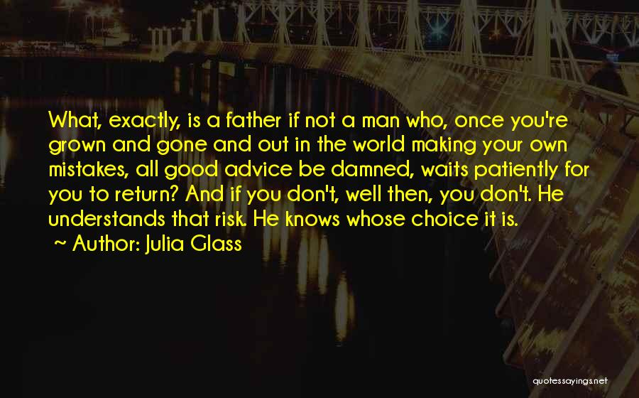 In Your Own World Quotes By Julia Glass