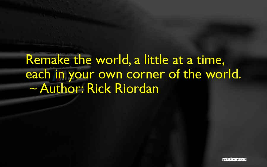 In Your Own World Quotes By Rick Riordan