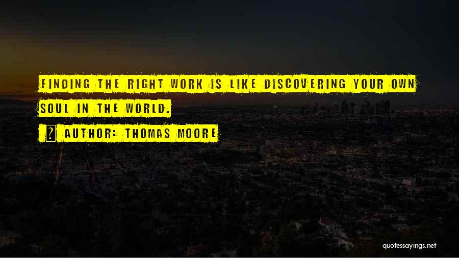 In Your Own World Quotes By Thomas Moore
