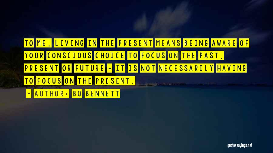 In Your Past Quotes By Bo Bennett