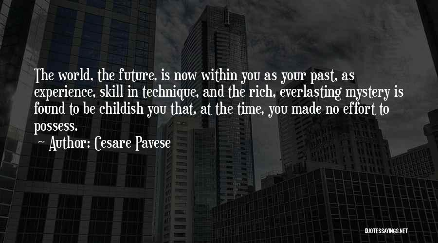 In Your Past Quotes By Cesare Pavese