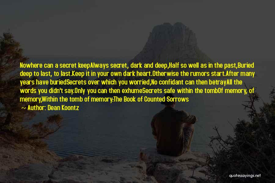 In Your Past Quotes By Dean Koontz