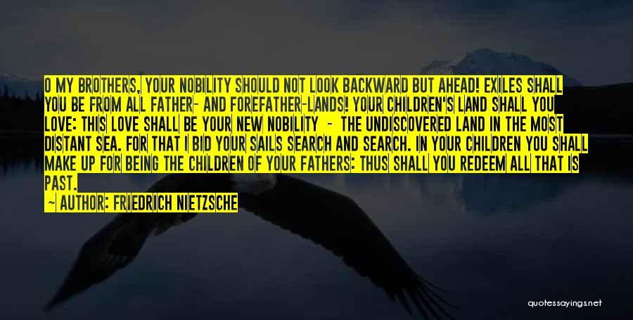 In Your Past Quotes By Friedrich Nietzsche