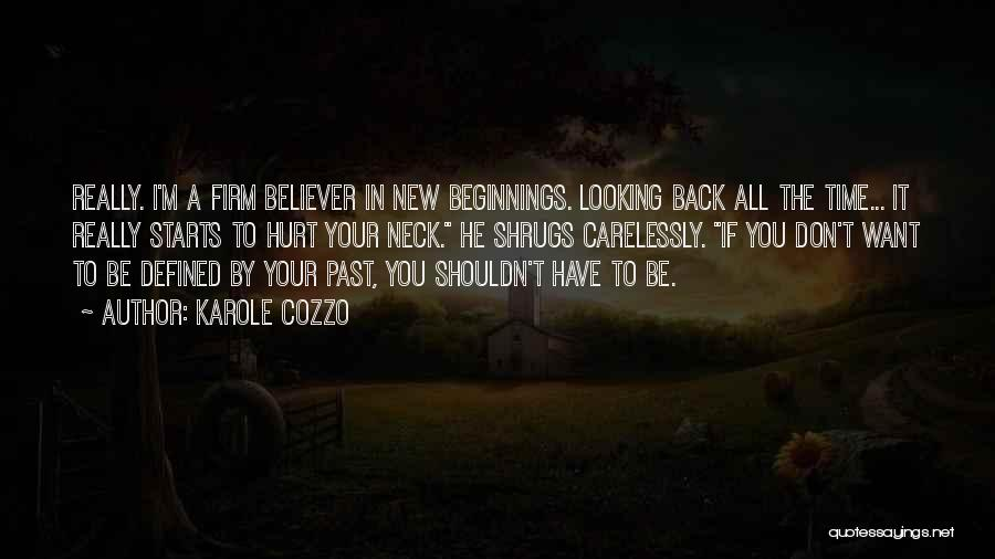 In Your Past Quotes By Karole Cozzo