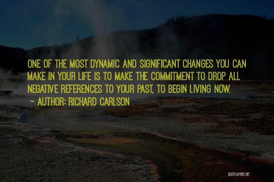 In Your Past Quotes By Richard Carlson