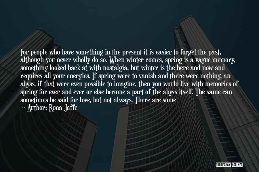 In Your Past Quotes By Rona Jaffe