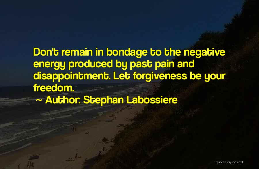 In Your Past Quotes By Stephan Labossiere