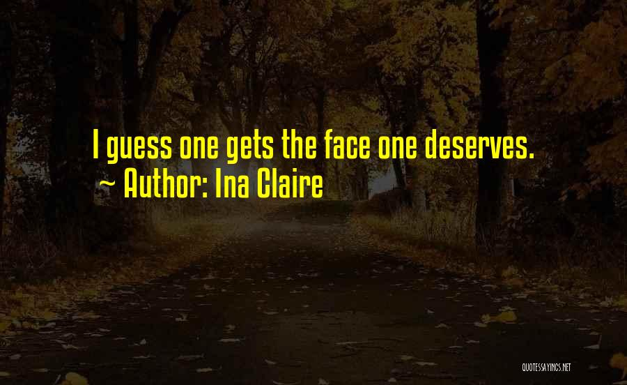 Ina Claire Quotes 2144581