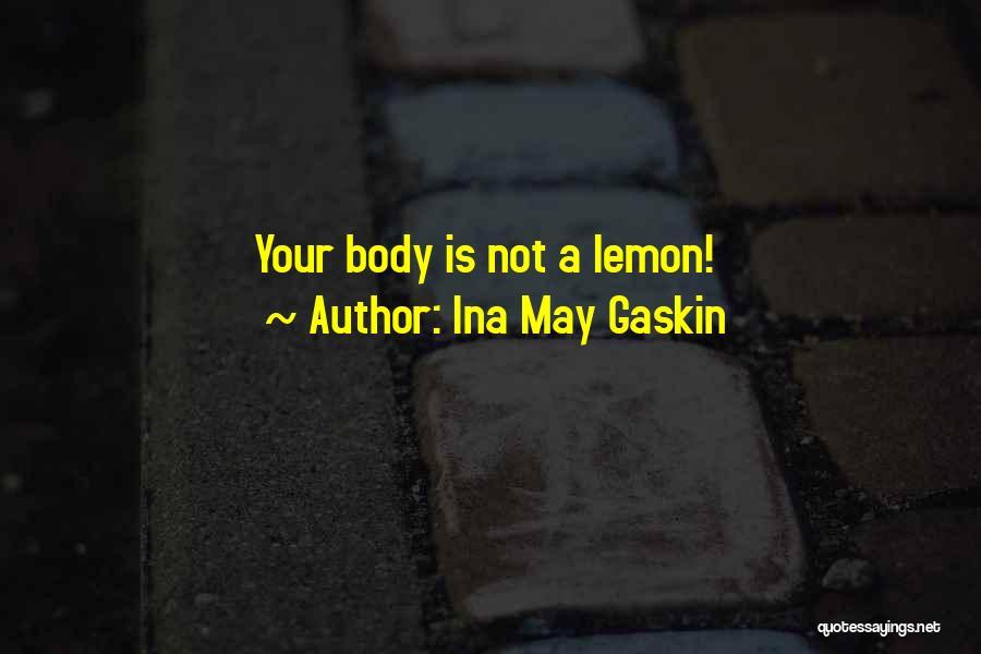 Ina May Gaskin Quotes 1207326