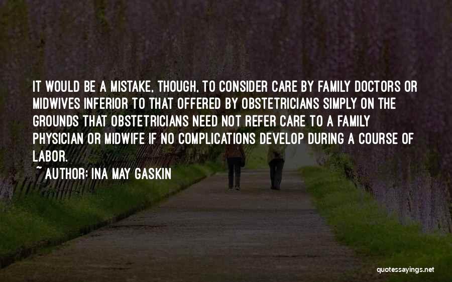 Ina May Gaskin Quotes 1307919