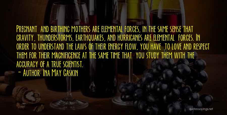 Ina May Gaskin Quotes 138726