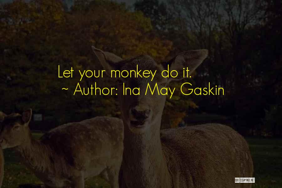 Ina May Gaskin Quotes 1542784