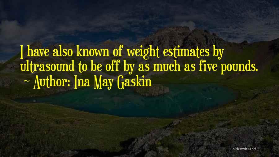 Ina May Gaskin Quotes 1594754