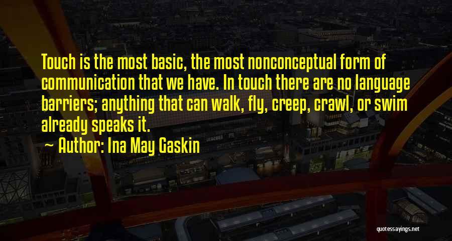 Ina May Gaskin Quotes 1761014