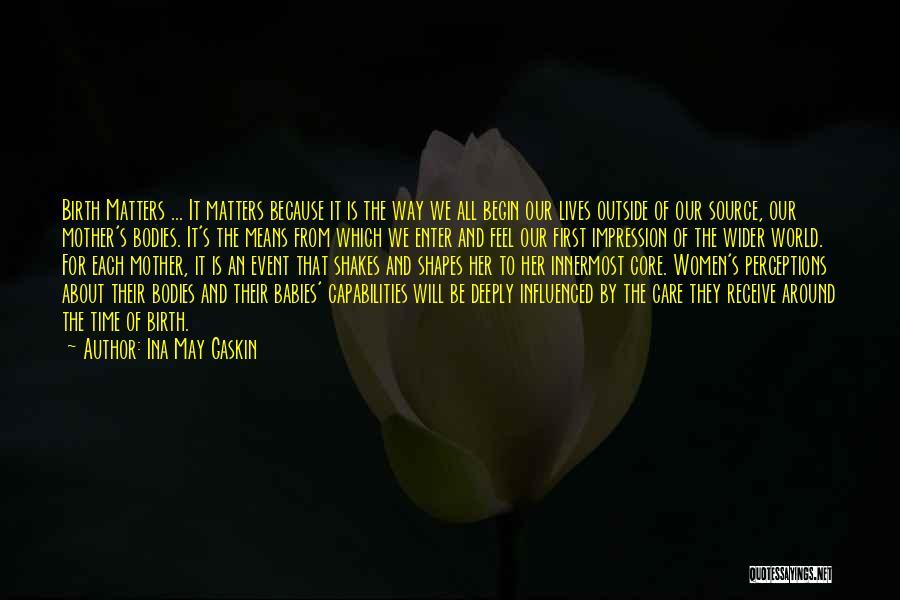 Ina May Gaskin Quotes 1928880