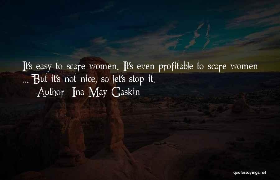 Ina May Gaskin Quotes 194847