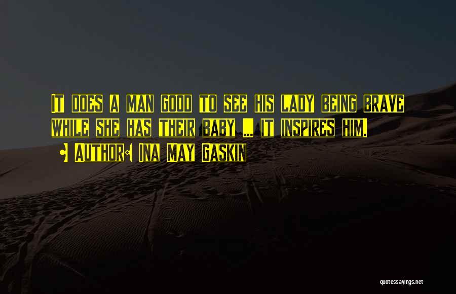 Ina May Gaskin Quotes 2120056