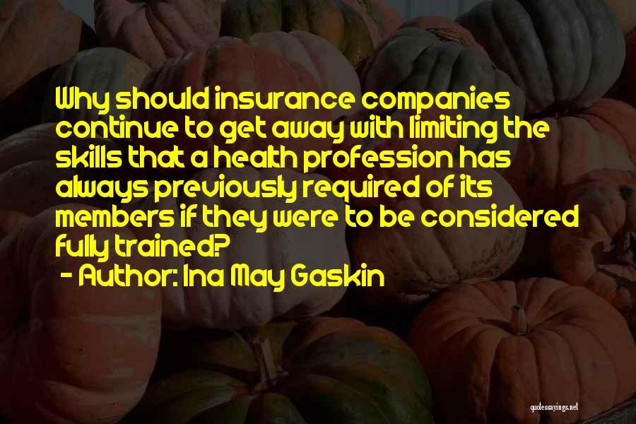Ina May Gaskin Quotes 2221958
