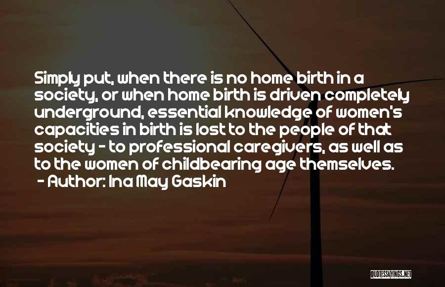 Ina May Gaskin Quotes 226335