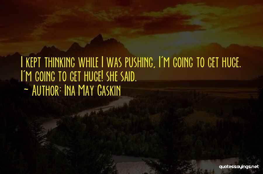 Ina May Gaskin Quotes 290866