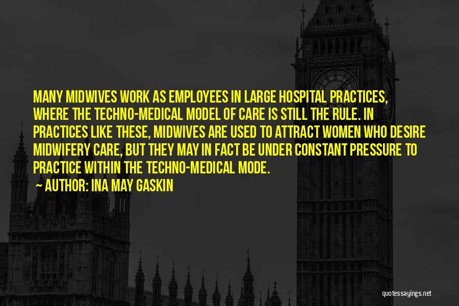 Ina May Gaskin Quotes 387484
