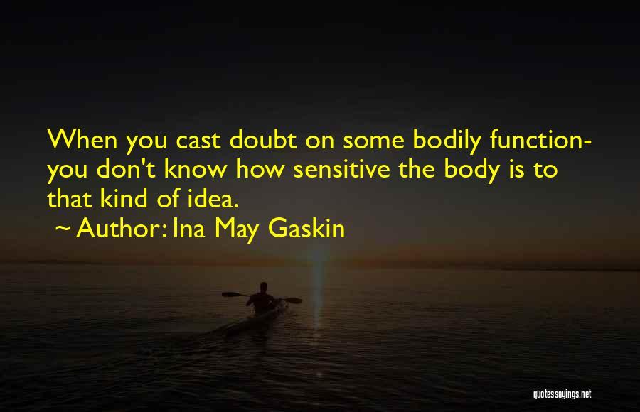 Ina May Gaskin Quotes 633326