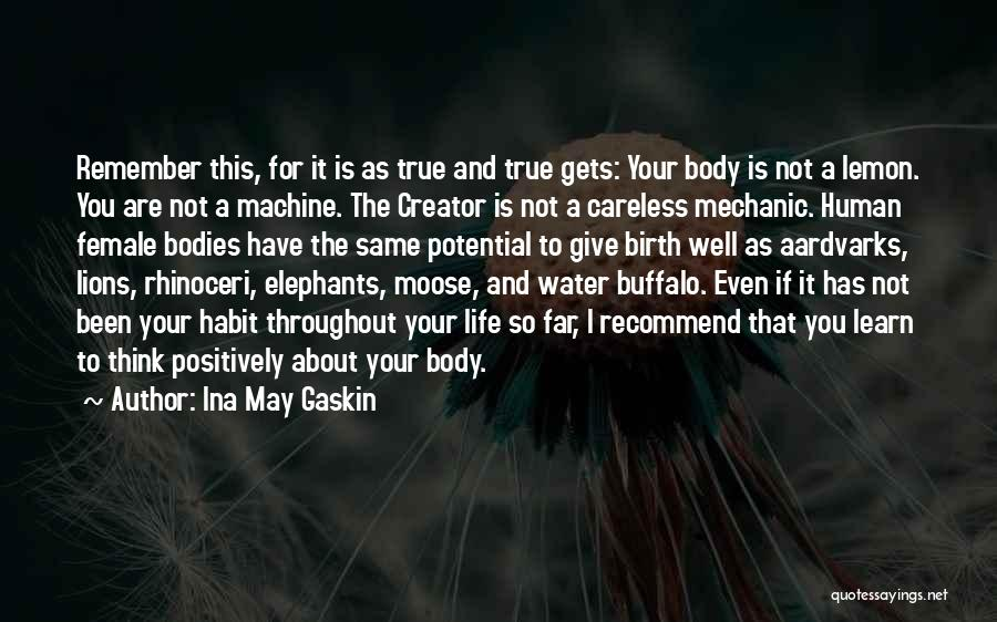 Ina May Gaskin Quotes 898577