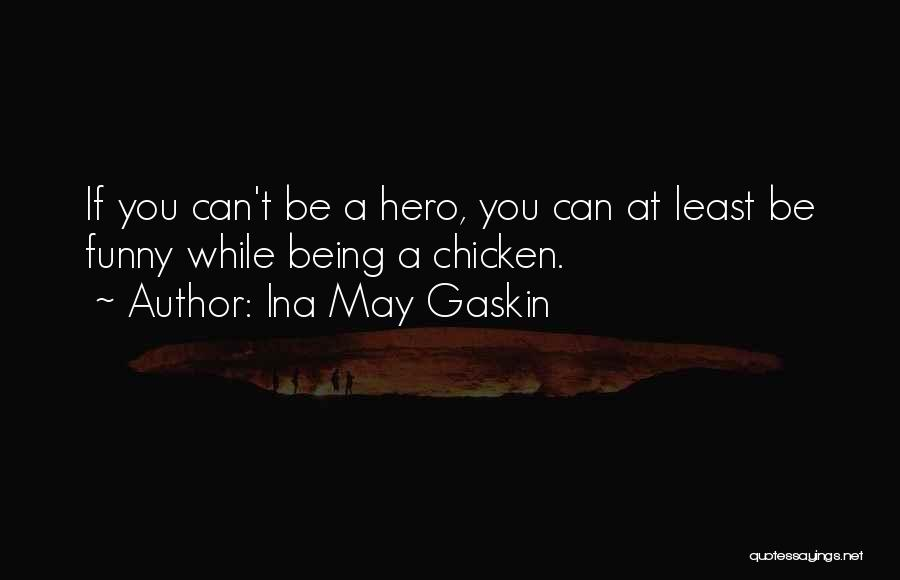 Ina May Gaskin Quotes 921783