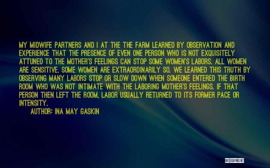 Ina May Gaskin Quotes 95392