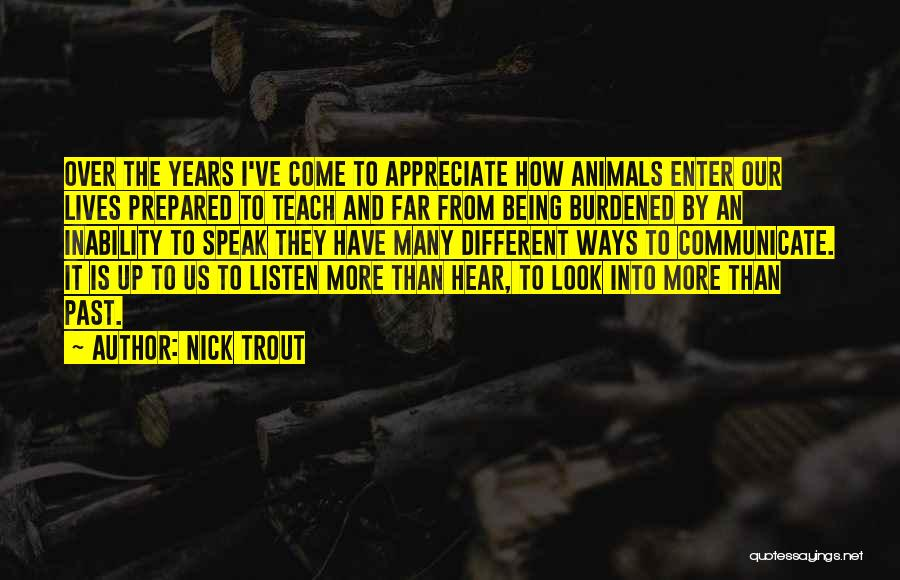 Inability To Communicate Quotes By Nick Trout