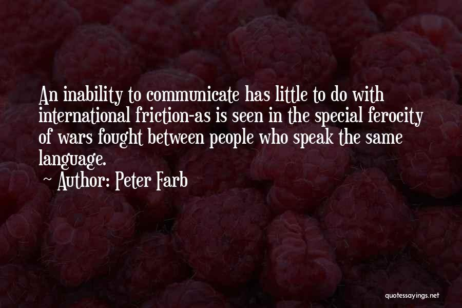 Inability To Communicate Quotes By Peter Farb