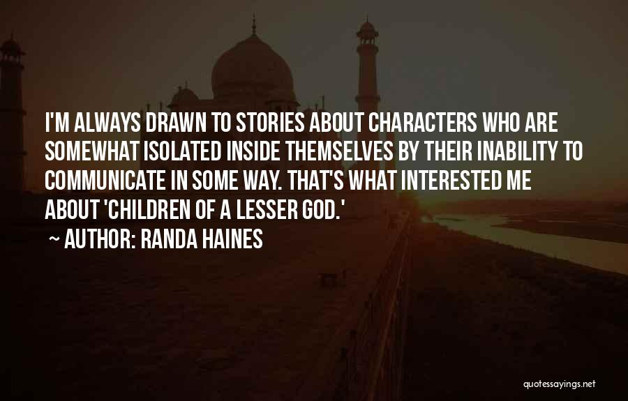 Inability To Communicate Quotes By Randa Haines