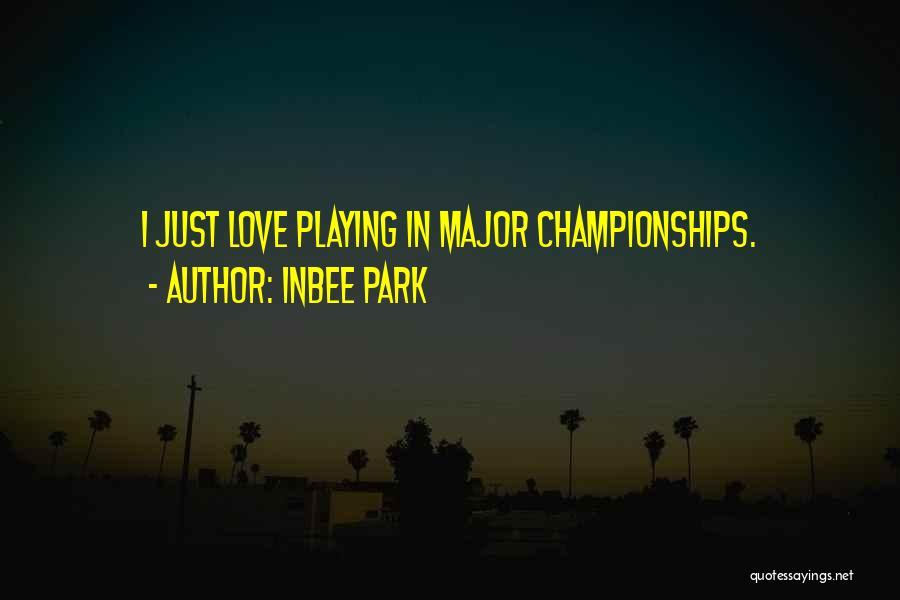 Inbee Park Quotes 1060339
