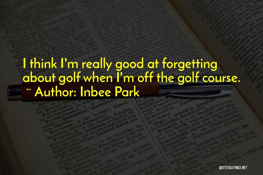 Inbee Park Quotes 237097
