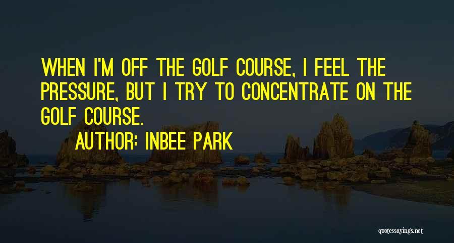 Inbee Park Quotes 350713