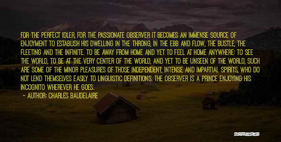 Incognito Quotes By Charles Baudelaire