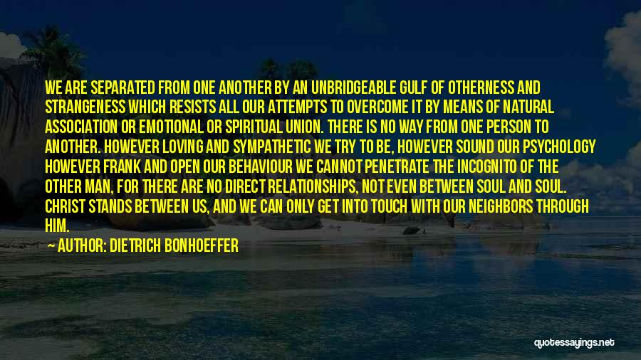 Incognito Quotes By Dietrich Bonhoeffer