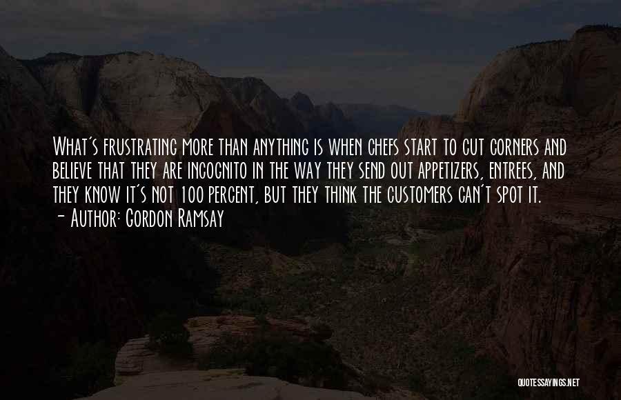 Incognito Quotes By Gordon Ramsay