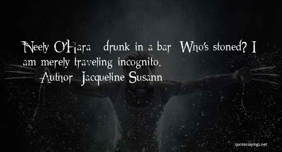 Incognito Quotes By Jacqueline Susann