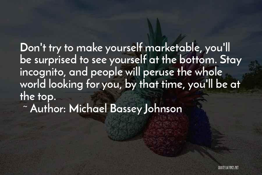 Incognito Quotes By Michael Bassey Johnson