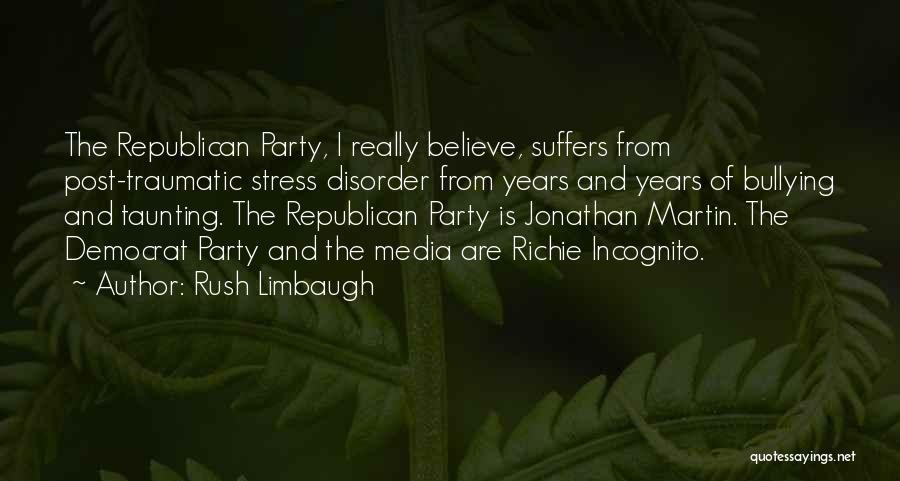 Incognito Quotes By Rush Limbaugh