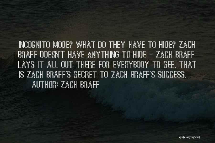 Incognito Quotes By Zach Braff