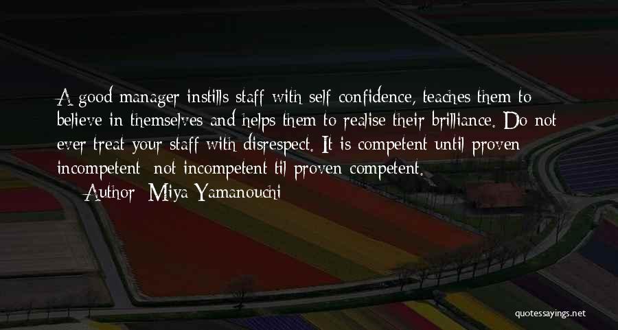 Incompetent Management Quotes By Miya Yamanouchi