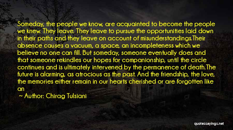 Incompleteness Love Quotes By Chirag Tulsiani