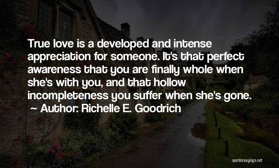 Incompleteness Love Quotes By Richelle E. Goodrich