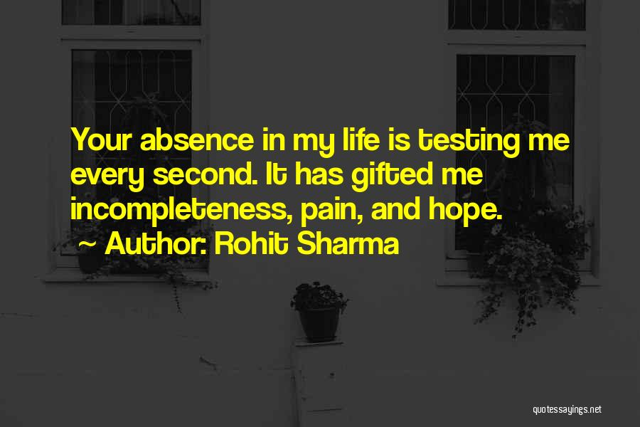 Incompleteness Love Quotes By Rohit Sharma