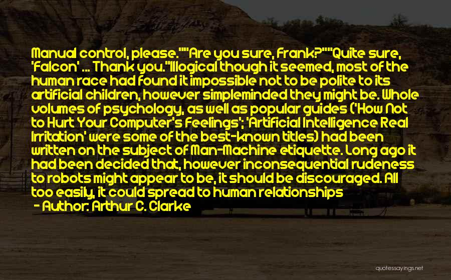 Inconsequential Quotes By Arthur C. Clarke
